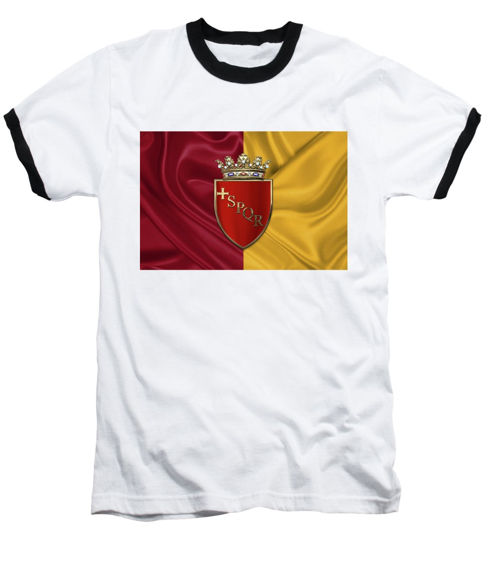 Rome Has The Status Of A Global City. Monuments And Museums Such As The Vatican Museums And The Colosseum Are Among The World's Most Visited Tourist Destinations With Both Locations Receiving Millions Of Tourists A Year. Rome Hosted The 1960 Summer Olympics And Is The Seat Of United Nations' Food And Agriculture Organization (fao). Baseball T-Shirt featuring the photograph Coat of arms of Rome over flag of Rome by Serge Averbukh