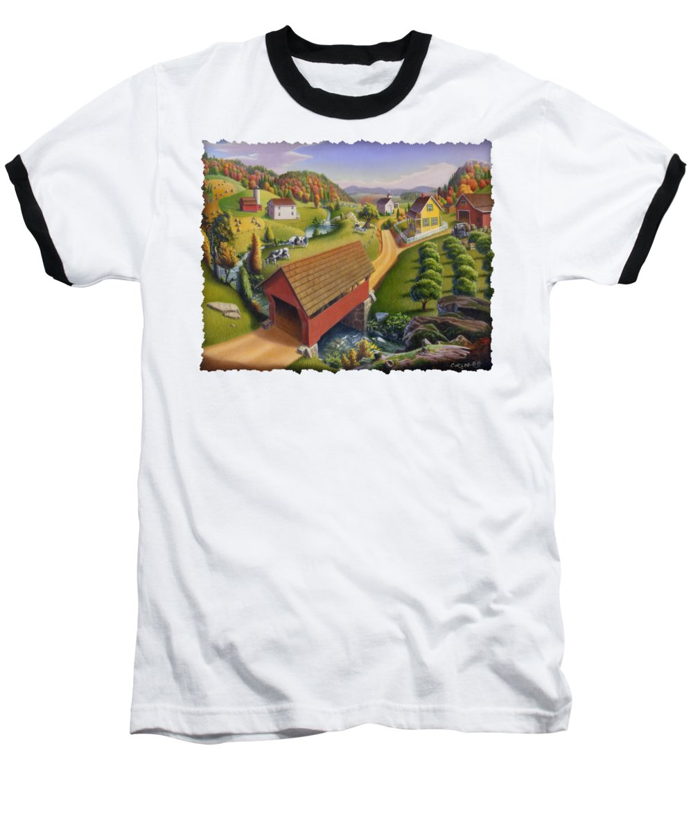 Covered Bridge Baseball T-Shirt featuring the painting Folk Art Covered Bridge Appalachian Country Farm Summer Landscape - Appalachia - Rural Americana by Walt Curlee
