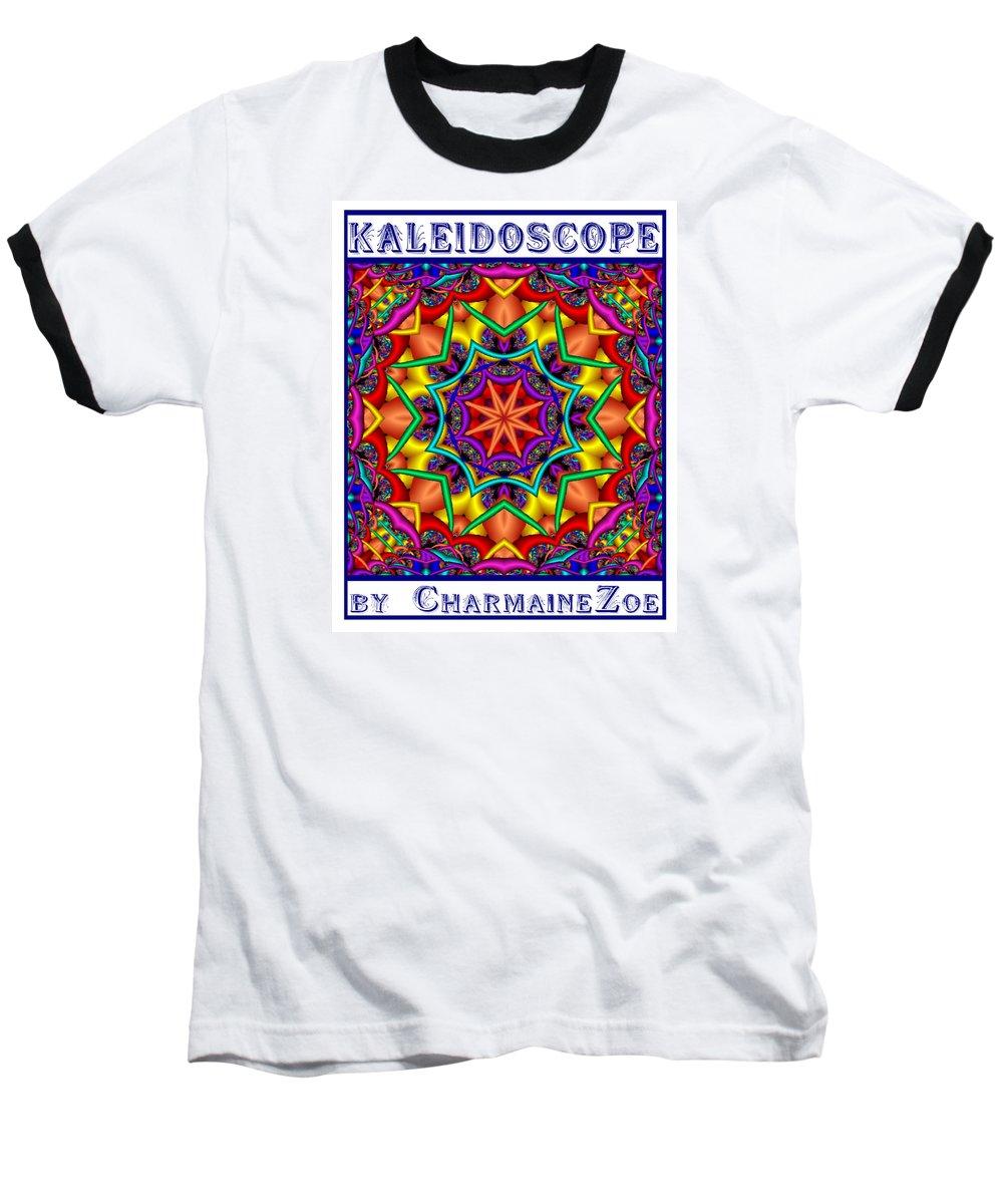 Kaleidoscope Baseball T-Shirt featuring the digital art Kaleidoscope 2 by Charmaine Zoe