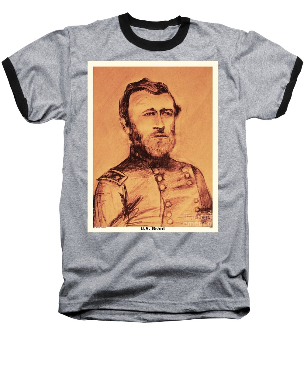 Grant Baseball T-Shirt featuring the painting General Us Grant by Eric Schiabor
