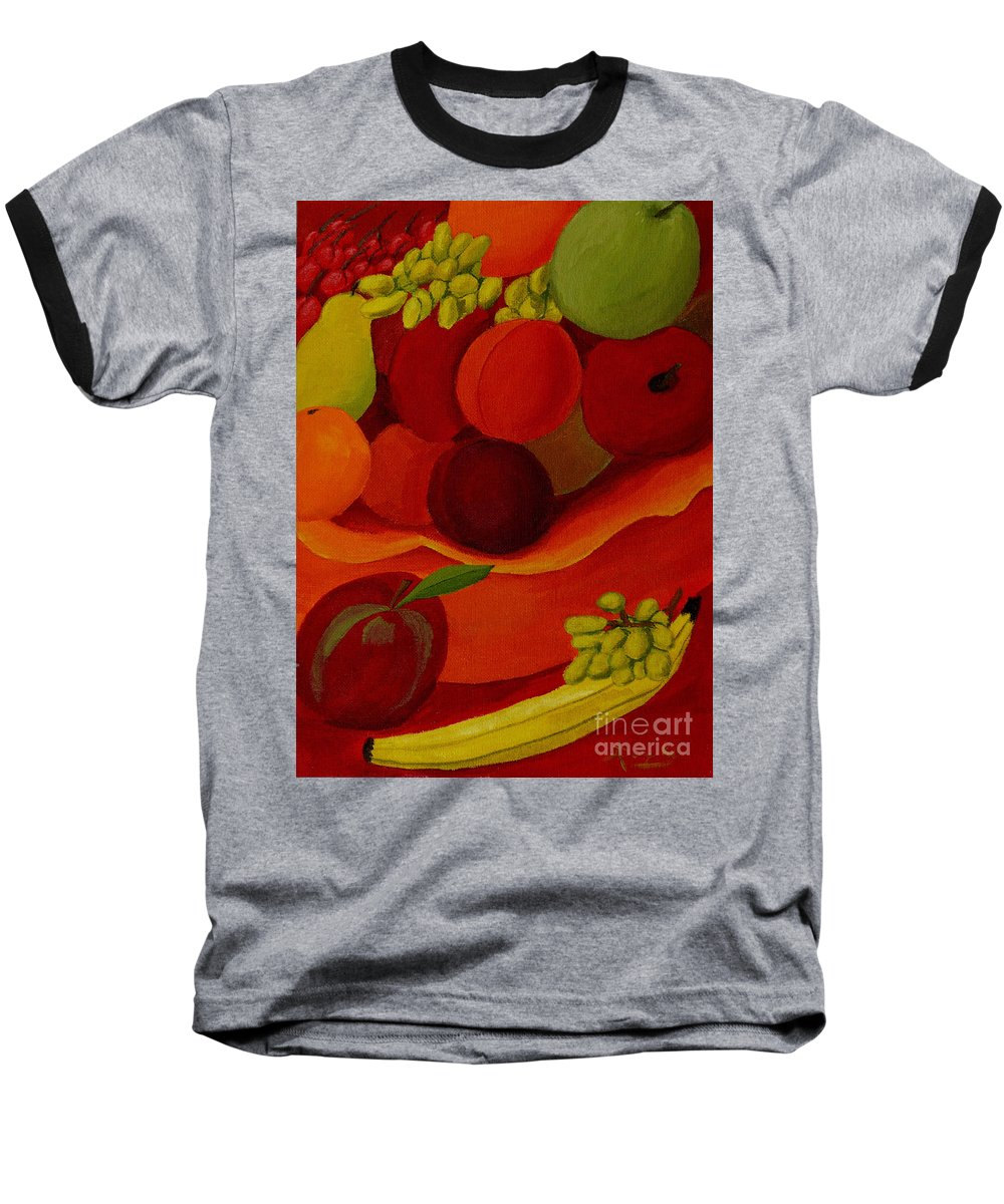 Fruit Baseball T-Shirt featuring the painting Fruit-still Life by Anthony Dunphy