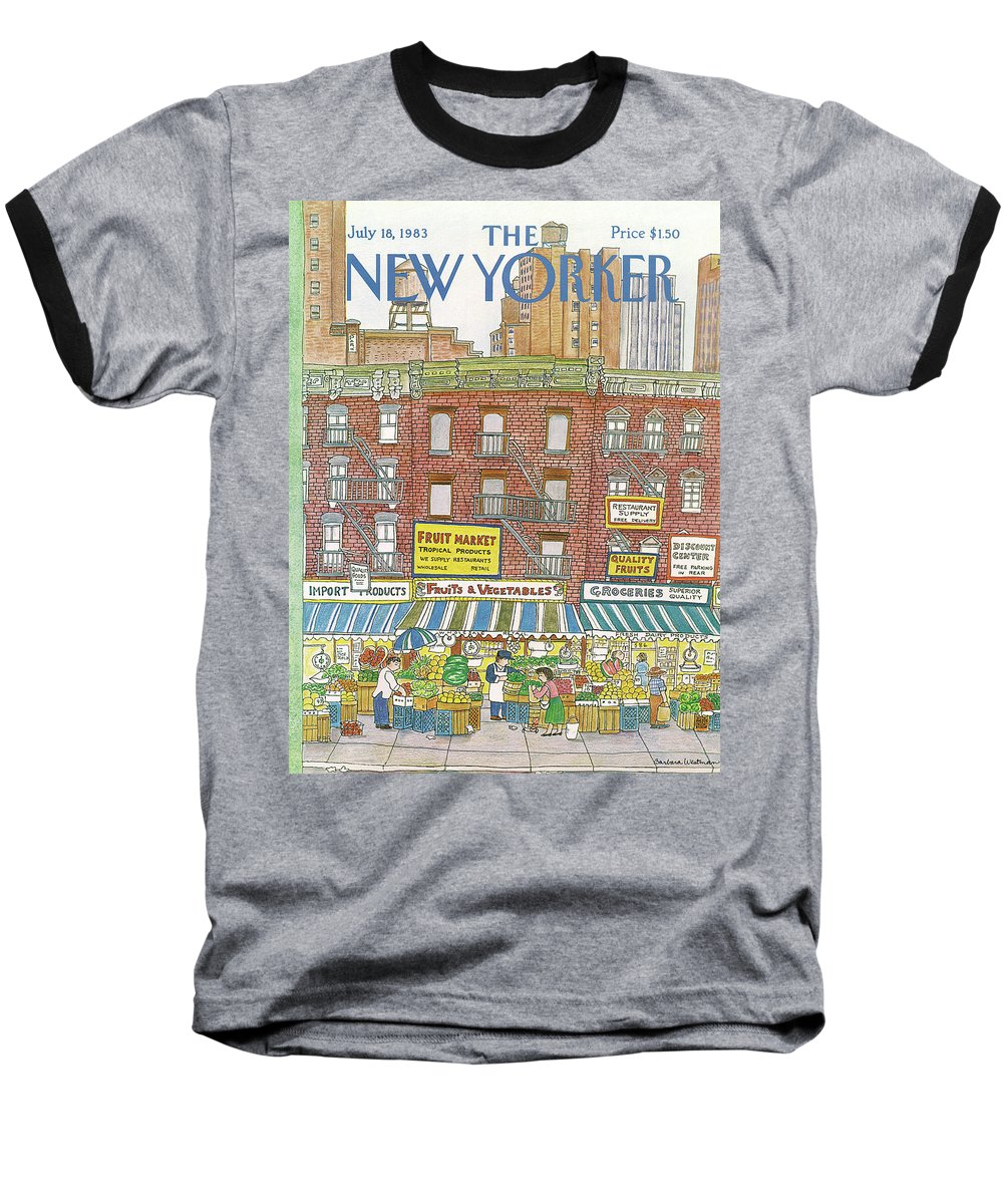 (a Row Of Fruit And Vegetable Markets And Grocery Stores On The Ground Floor Of Brick Buildings With Tall Apartment Buildings And Skyscrapers In The Distance.) New York City Shopping Urban Architecture Food Barbara Westman Bwa Artkey 47368 Baseball T-Shirt featuring the painting New Yorker July 18th, 1983 by Barbara Westman