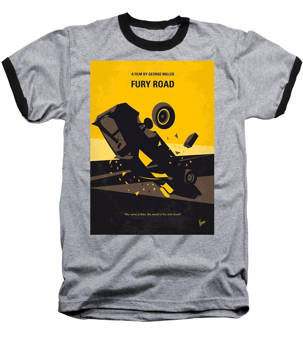 Fury Baseball T-Shirt featuring the digital art No051 My Mad Max 4 Fury Road Minimal Movie Poster by Chungkong Art