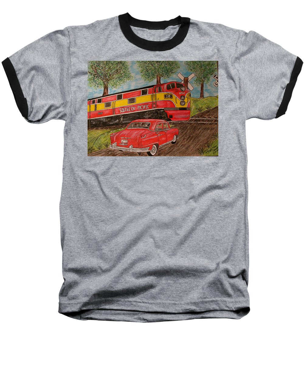 Southern Pacific Railroad Baseball T-Shirt featuring the painting Southern Pacific Train 1951 Kaiser Frazer Car Rr Crossing by Kathy Marrs Chandler