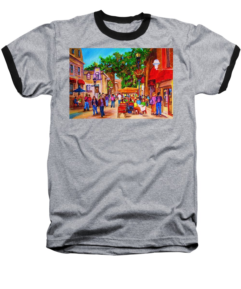 Summer Cafes Montreal Street Scenes Baseball T-Shirt featuring the painting Summer Cafes by Carole Spandau