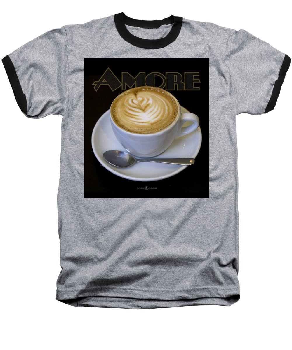 Coffee Baseball T-Shirt featuring the photograph Amore Poster by Tim Nyberg
