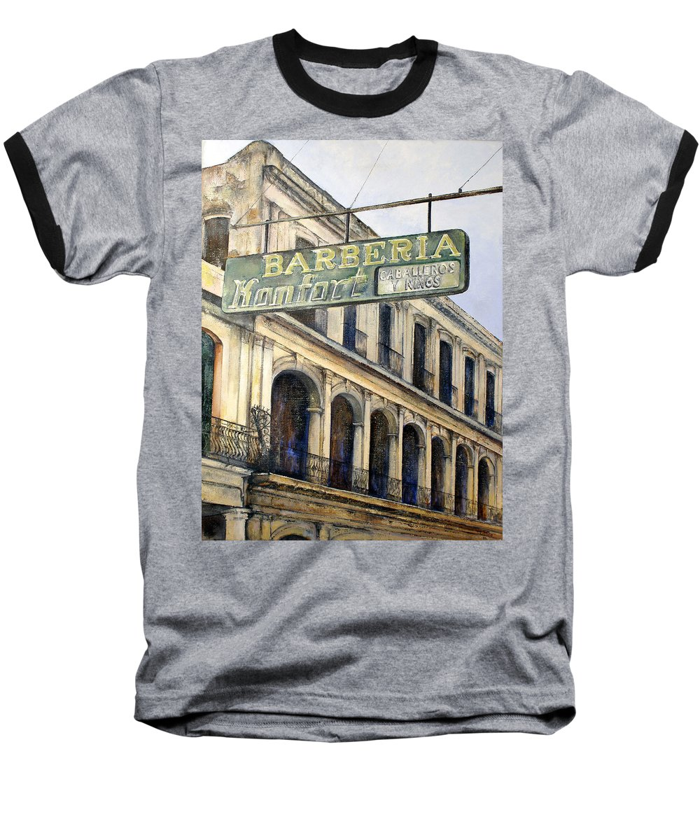 Konfort Barberia Old Havana Cuba Oil Painting Art Urban Cityscape Baseball T-Shirt featuring the painting Barberia Konfort by Tomas Castano