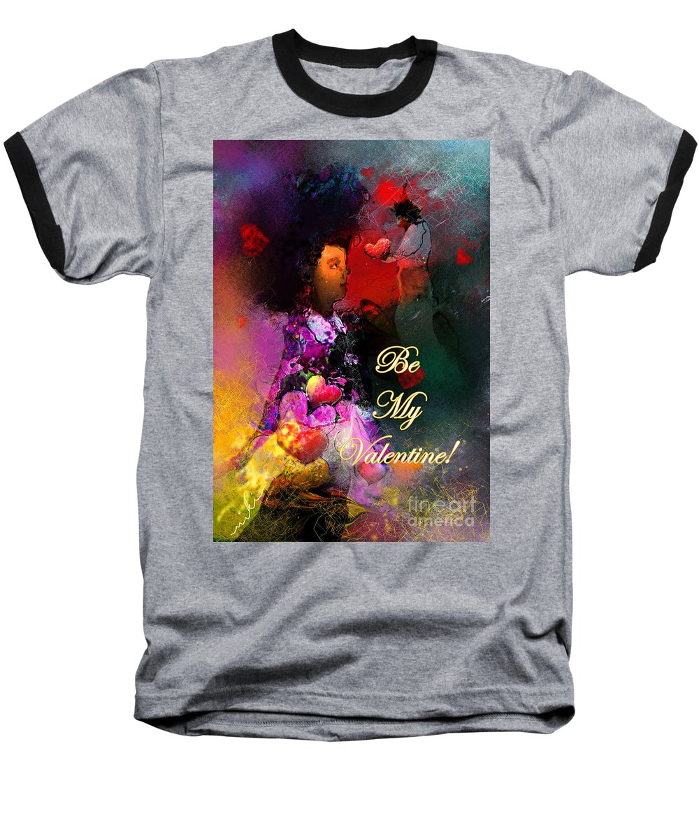 Love Baseball T-Shirt featuring the painting Be My Valentine by Miki De Goodaboom