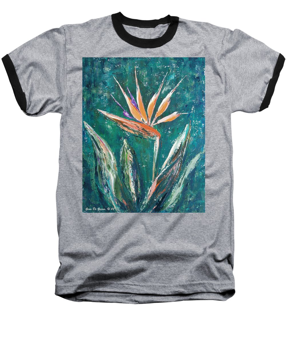 Bird Of Paradise Baseball T-Shirt featuring the painting Bird Of Paradise by Gina De Gorna