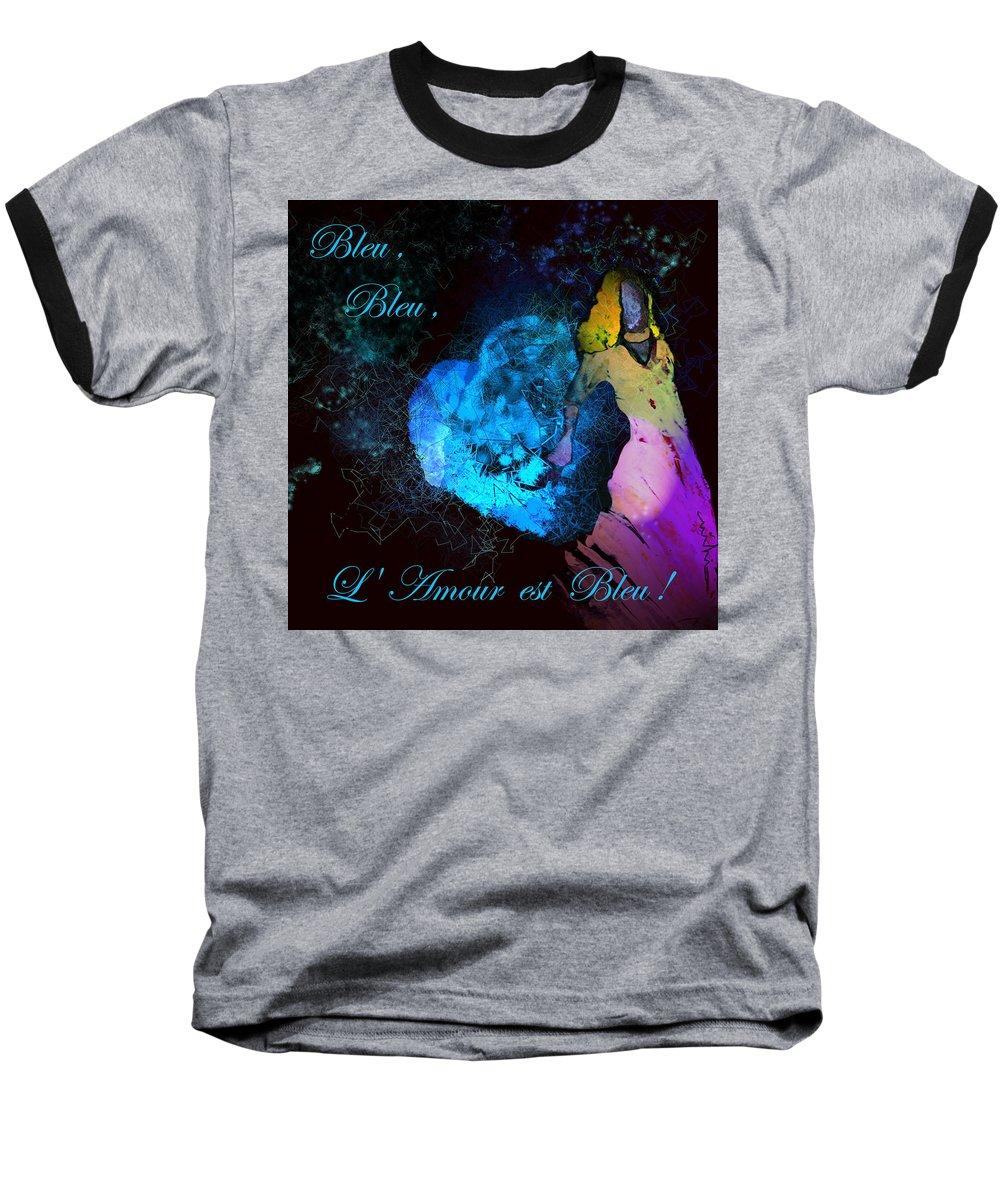 Love Baseball T-Shirt featuring the painting Bleu Bleu L Amour Est Bleu by Miki De Goodaboom