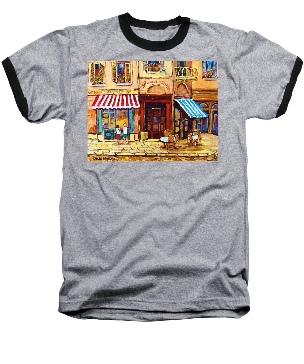 Old Montreal Outdoor Cafe City Scenes Baseball T-Shirt featuring the painting Cafe De Vieux Montreal With Couple by Carole Spandau