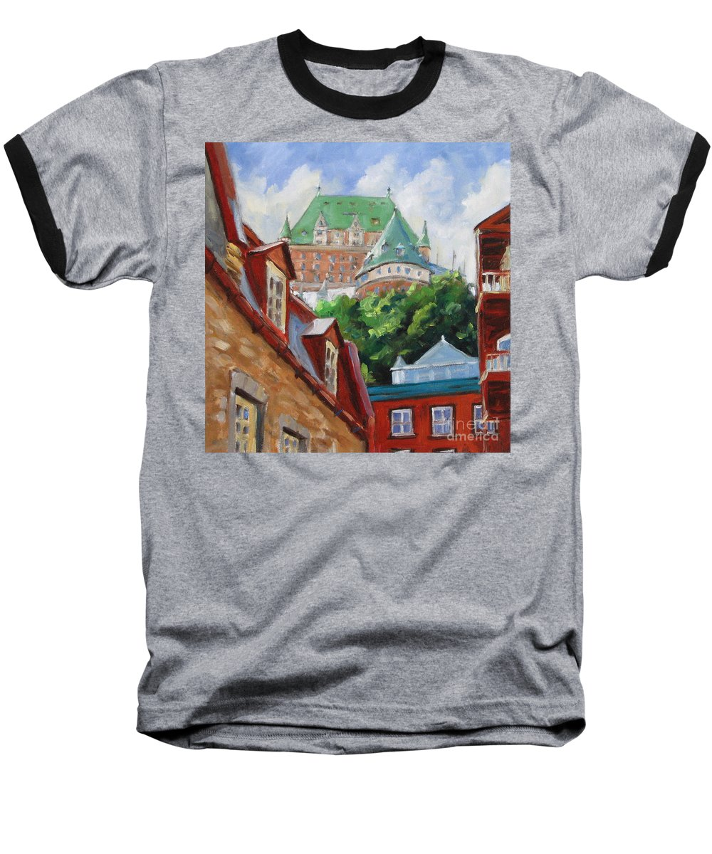 Chateau Frontenac Baseball T-Shirt featuring the painting Chateau Frontenac by Richard T Pranke