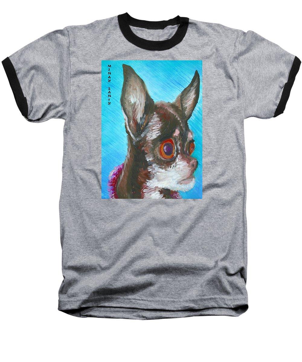 Dog Baseball T-Shirt featuring the painting Chili Chihuahua by Minaz Jantz