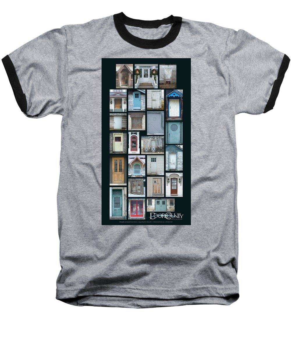Doors Baseball T-Shirt featuring the photograph Doors Of Door County Poster by Tim Nyberg