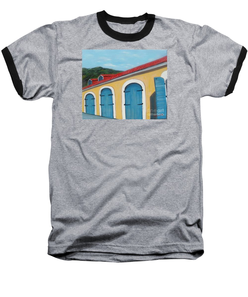 Doors Baseball T-Shirt featuring the painting Dutch Doors Of St. Thomas by Laurie Morgan