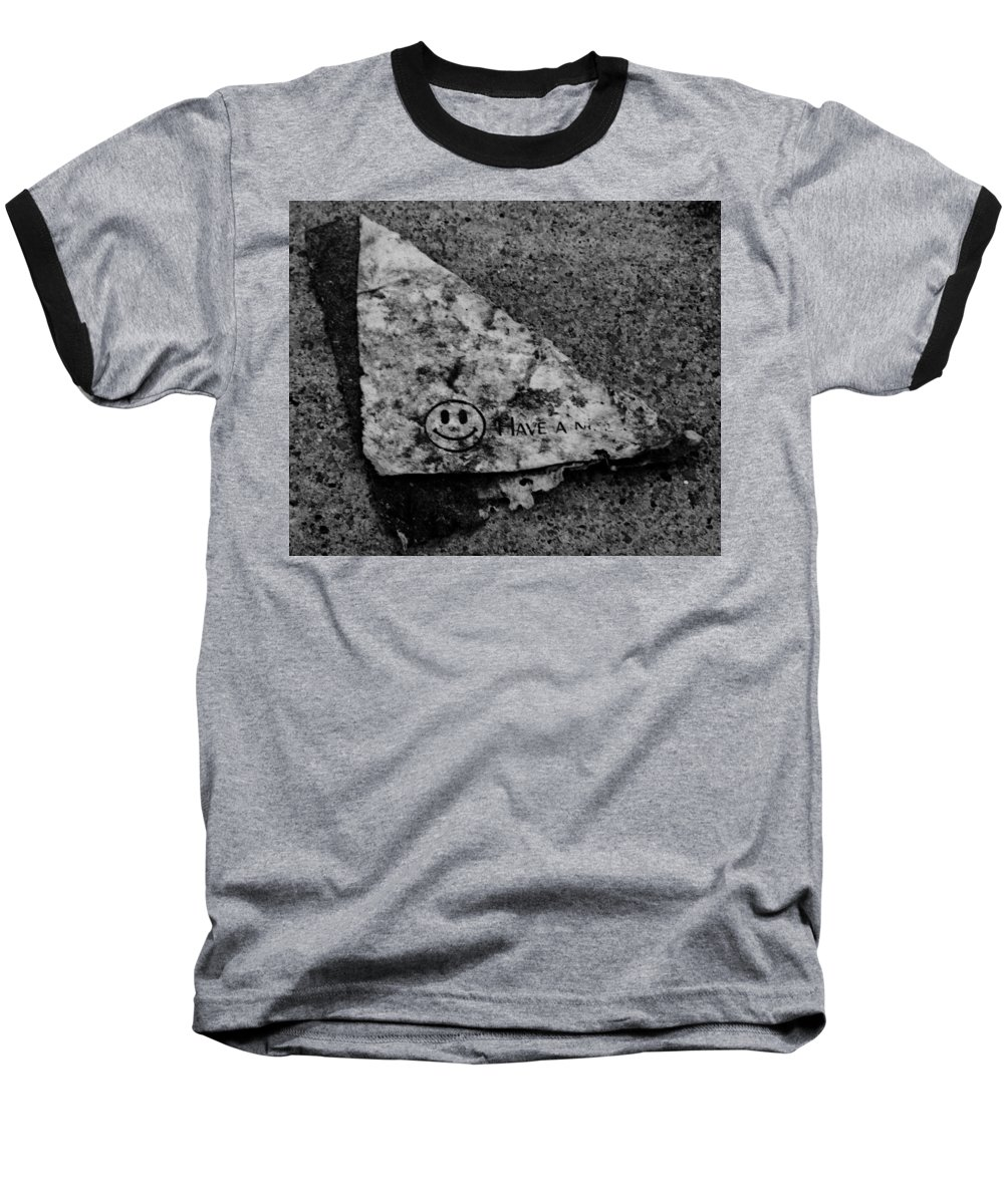 Debris Baseball T-Shirt featuring the photograph Have A Nice Day by Angus Hooper Iii