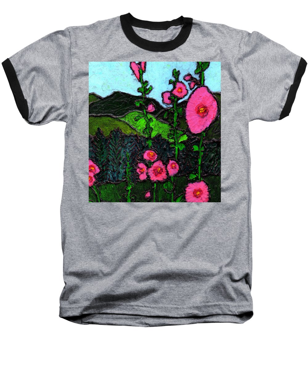 Hollyhocks Baseball T-Shirt featuring the painting Hollyhocks by Wayne Potrafka