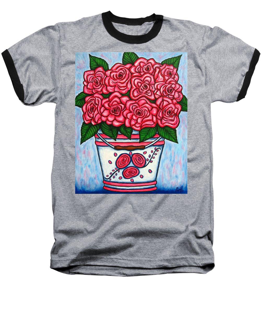 Rose Baseball T-Shirt featuring the painting La Vie En Rose by Lisa Lorenz