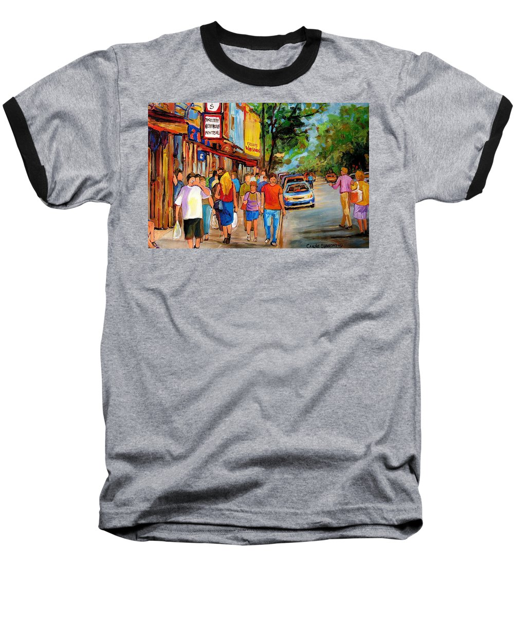 Montreal Streetscenes Baseball T-Shirt featuring the painting Lunchtime On Mainstreet by Carole Spandau
