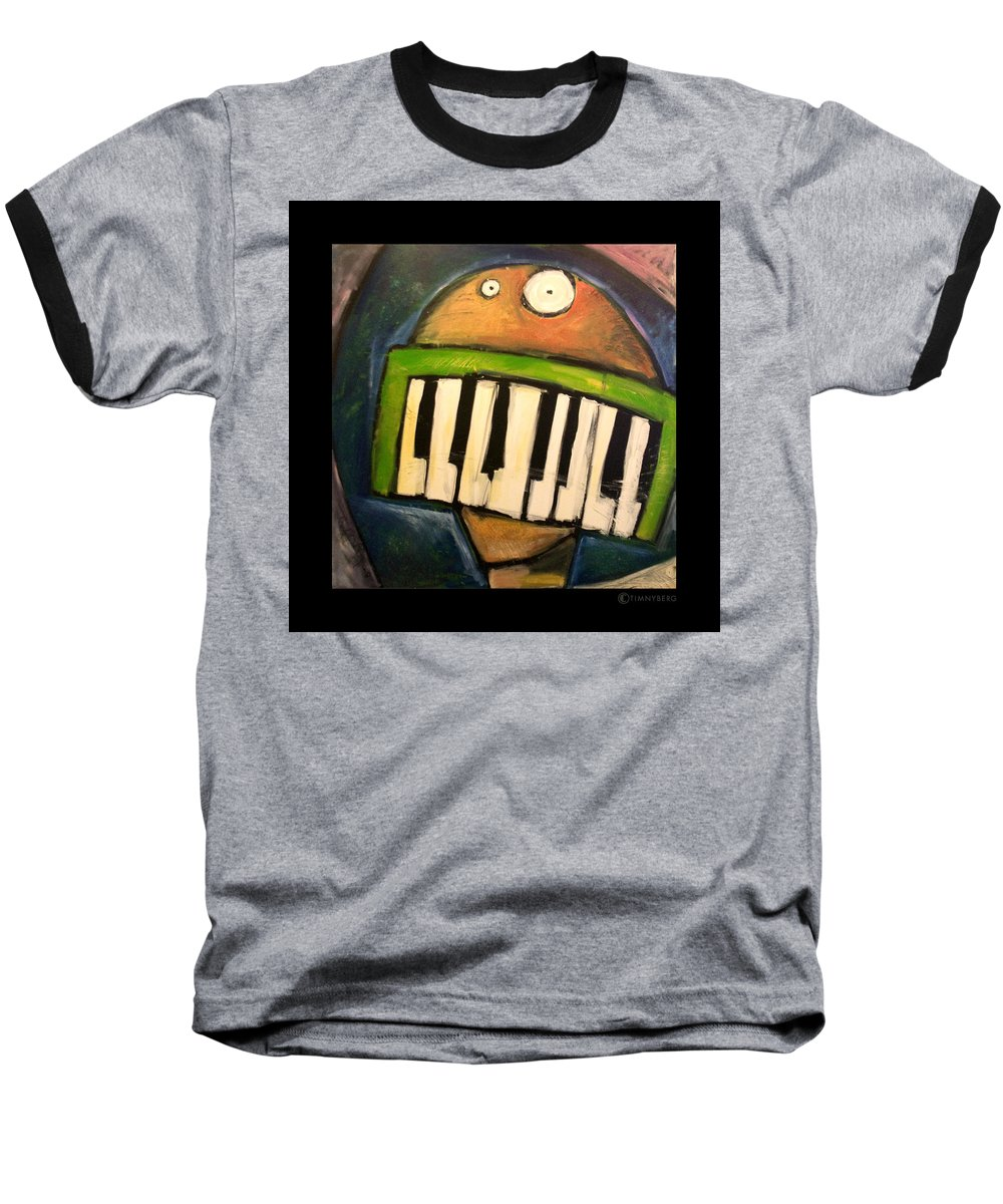 Funny Baseball T-Shirt featuring the painting Melodica Mouth by Tim Nyberg