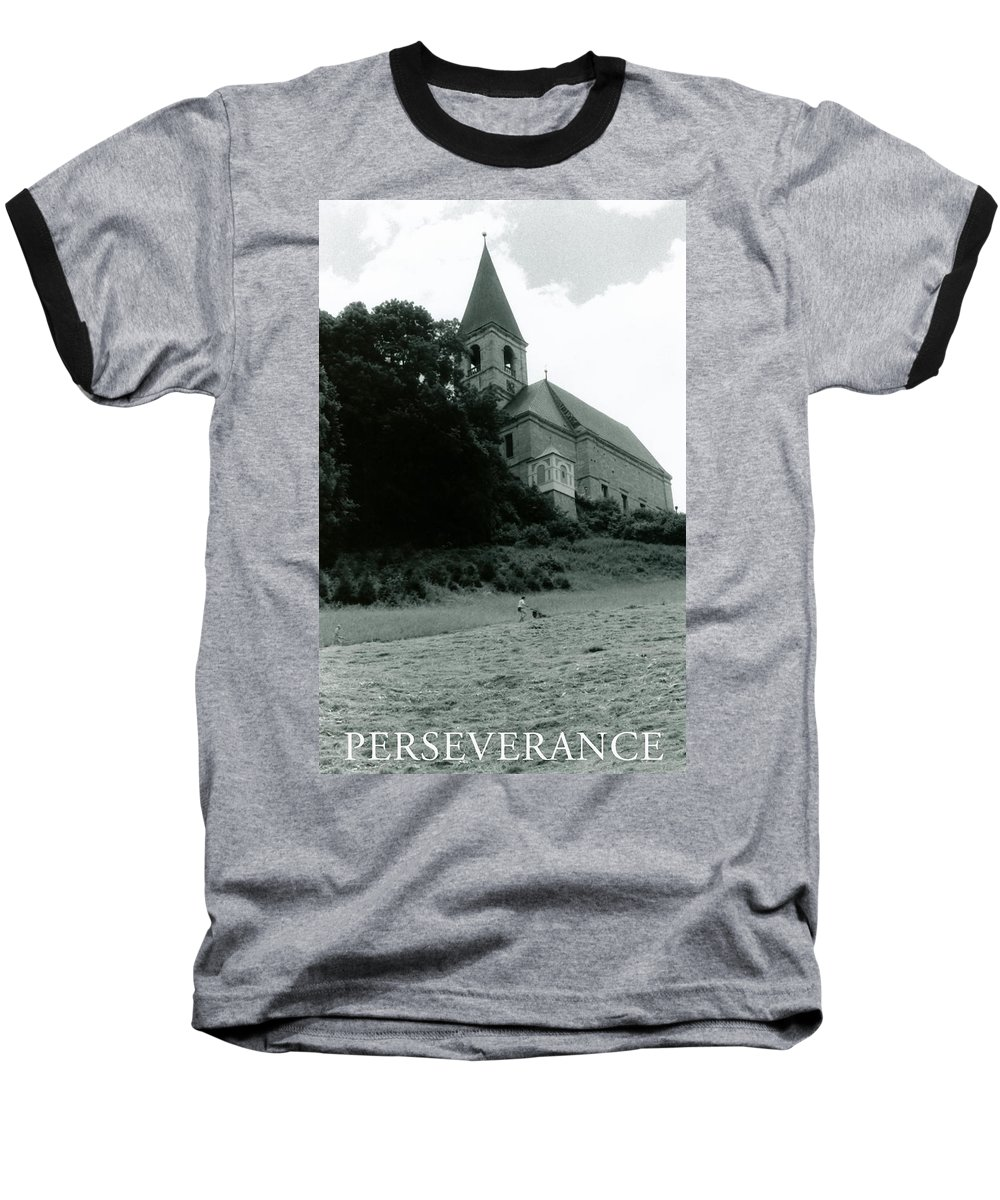 Church Baseball T-Shirt featuring the photograph Perseverance by Michelle Calkins
