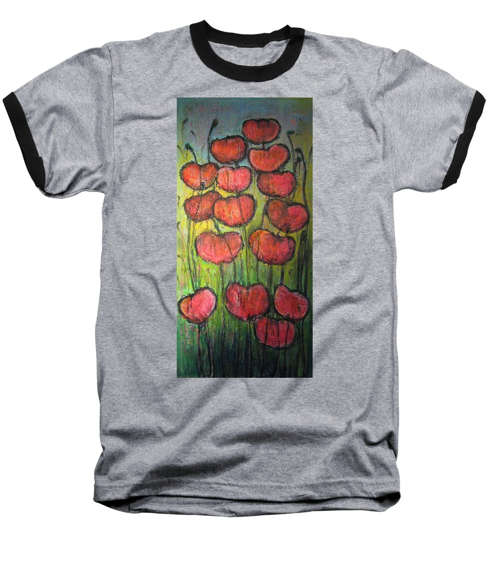 Poppies Baseball T-Shirt featuring the painting Poppies In Oil by Laurie Maves ART