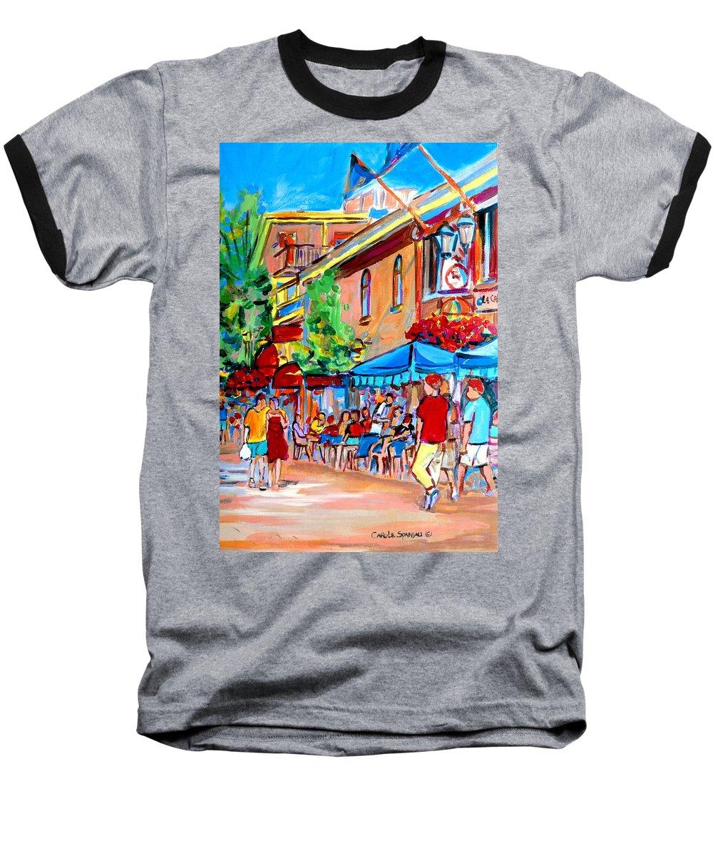 Cafes Baseball T-Shirt featuring the painting Prince Arthur Street Summer by Carole Spandau