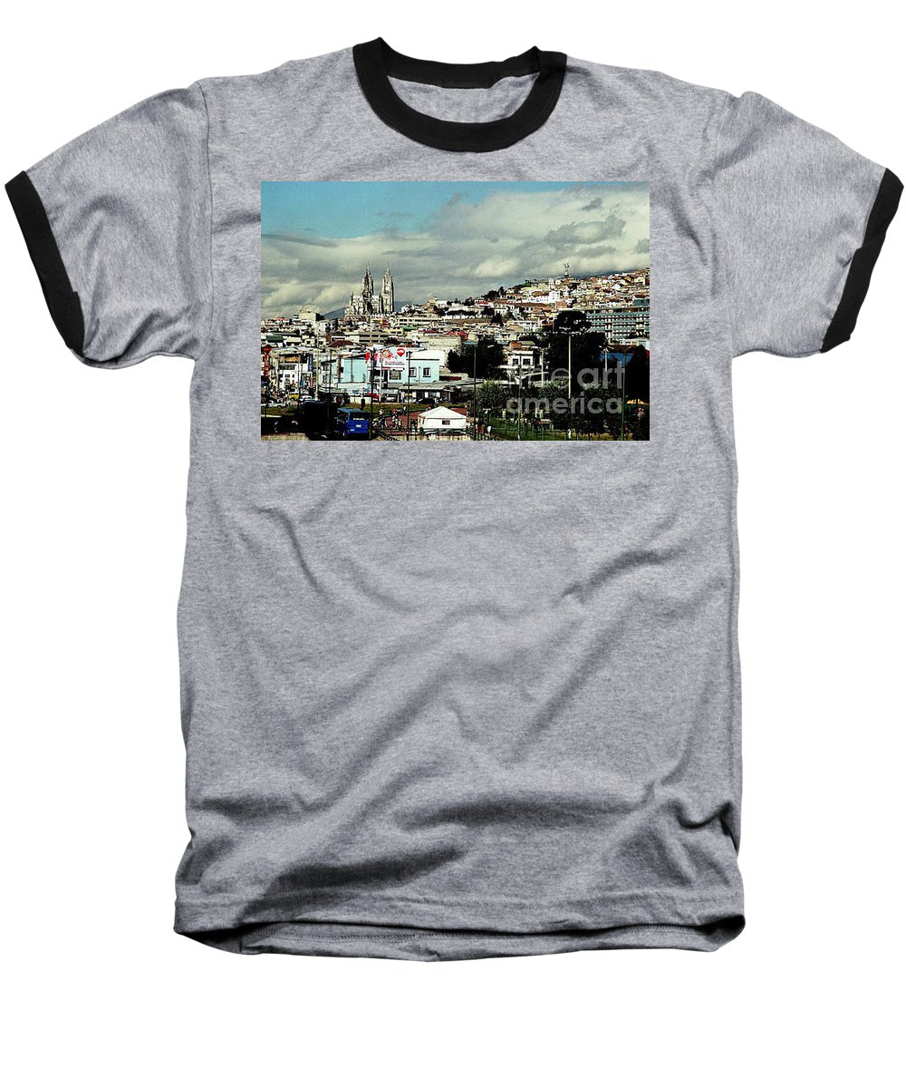 Ecuador Baseball T-Shirt featuring the photograph Quito by Kathy McClure