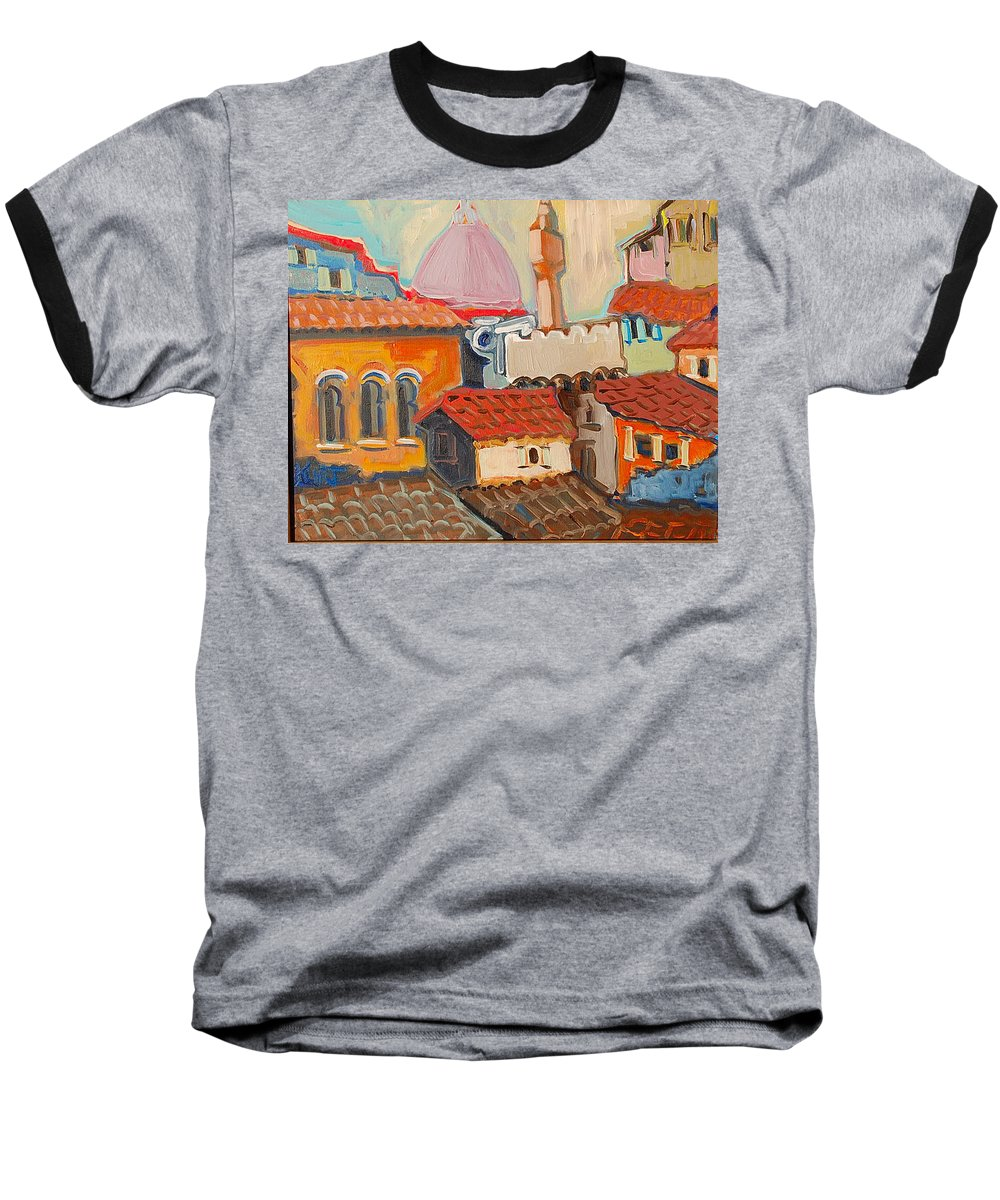 Florence Baseball T-Shirt featuring the painting Rooftops by Kurt Hausmann