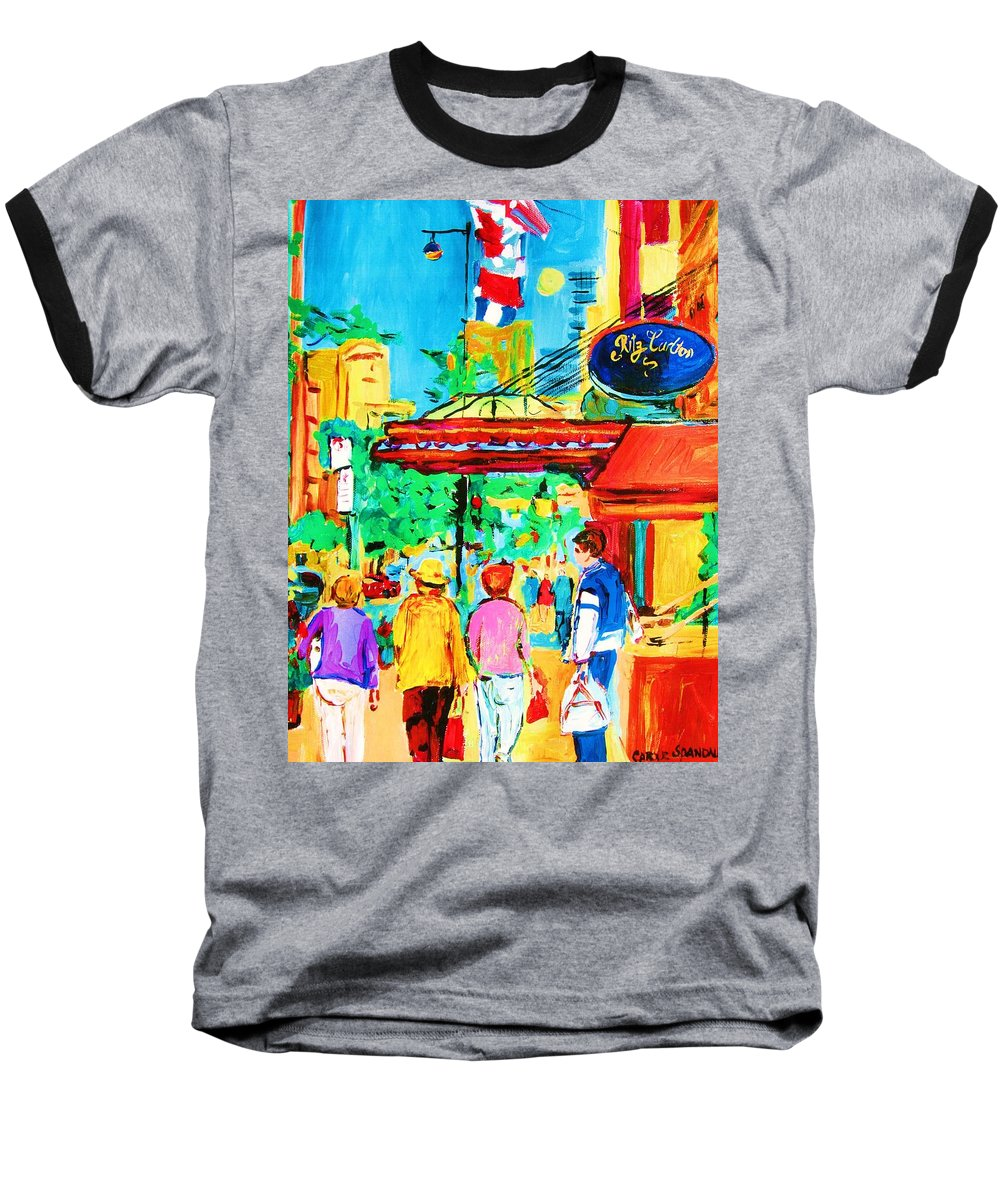 Paintings Of The Ritz Carlton On Sherbrooke Street Montreal Art Baseball T-Shirt featuring the painting Springtime Stroll by Carole Spandau