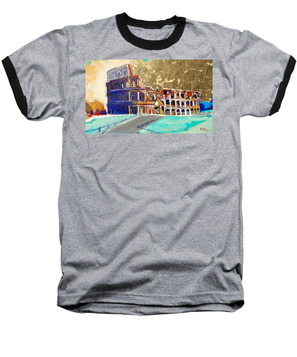 Colosseum Baseball T-Shirt featuring the painting The Colosseum by Kurt Hausmann