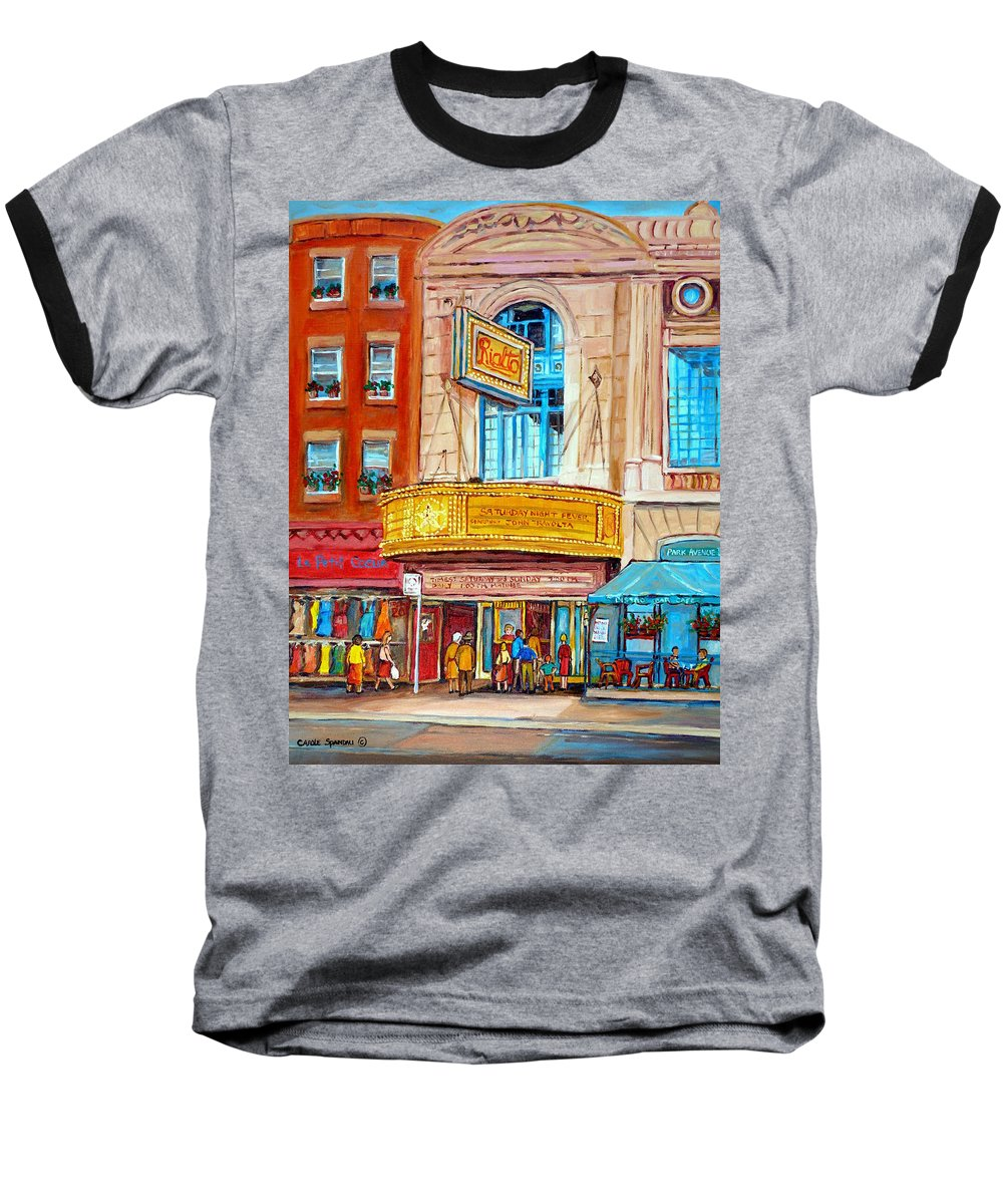 Montreal Baseball T-Shirt featuring the painting The Rialto Theatre Montreal by Carole Spandau