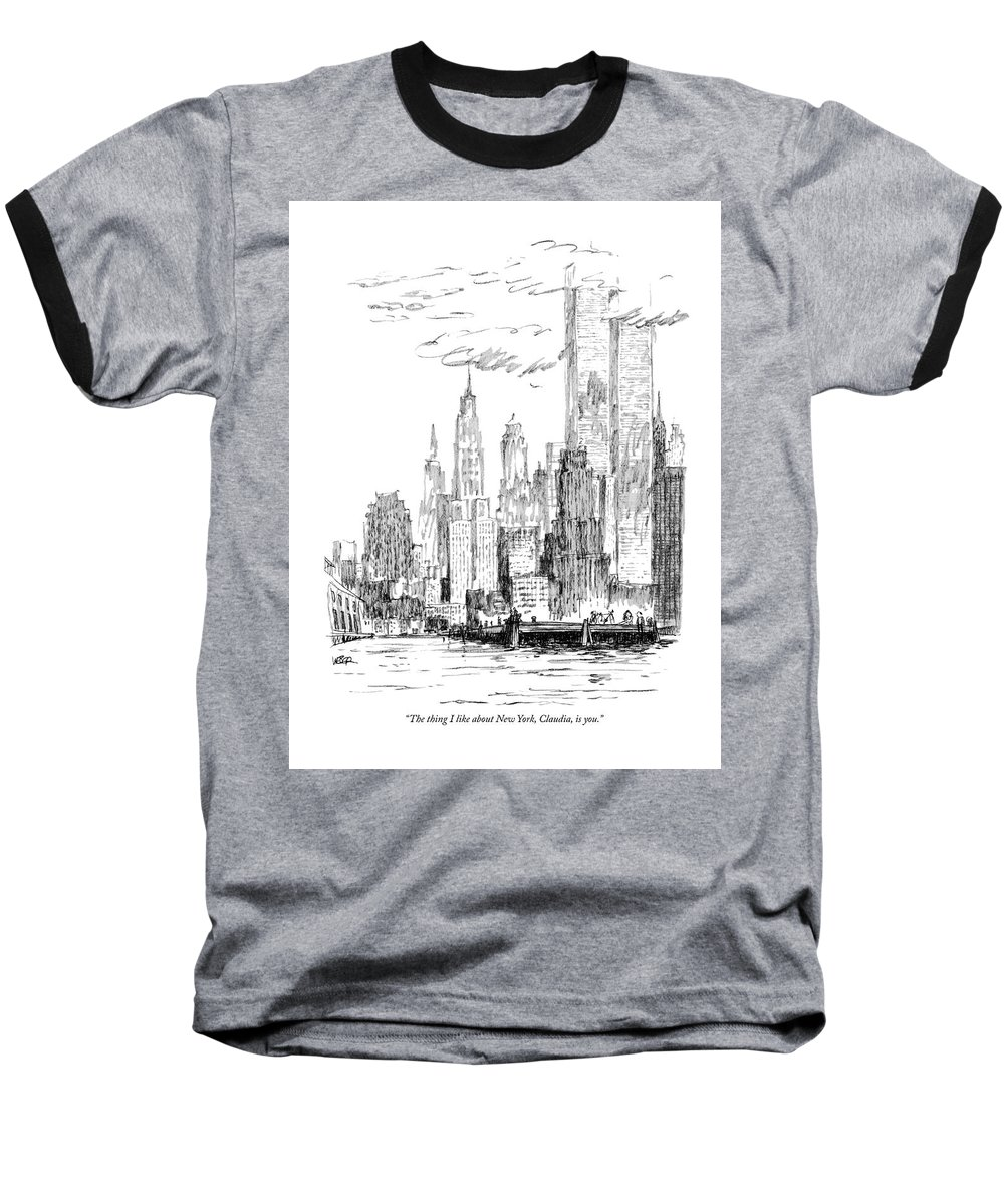 Nyc Baseball T-Shirt featuring the drawing The Thing I Like About New York by Robert Weber