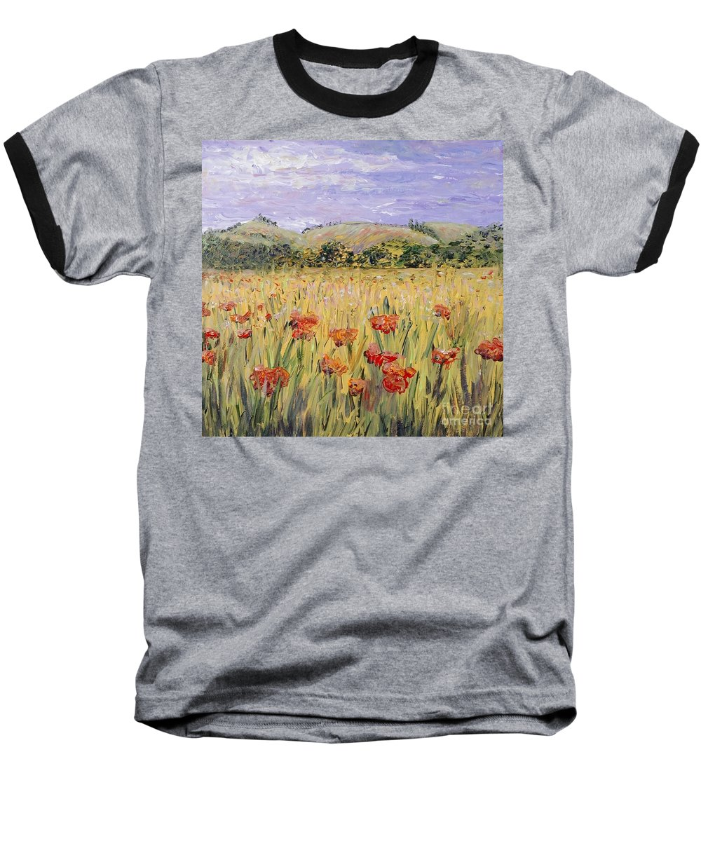 Poppies Baseball T-Shirt featuring the painting Tuscany Poppies by Nadine Rippelmeyer