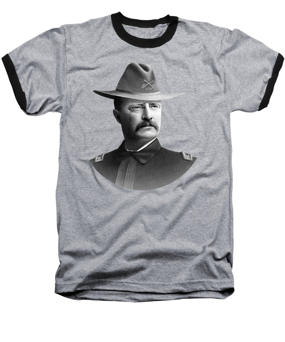 Theodore Roosevelt Baseball T-Shirt featuring the mixed media Colonel Teddy Roosevelt - Rough Riders by War Is Hell Store