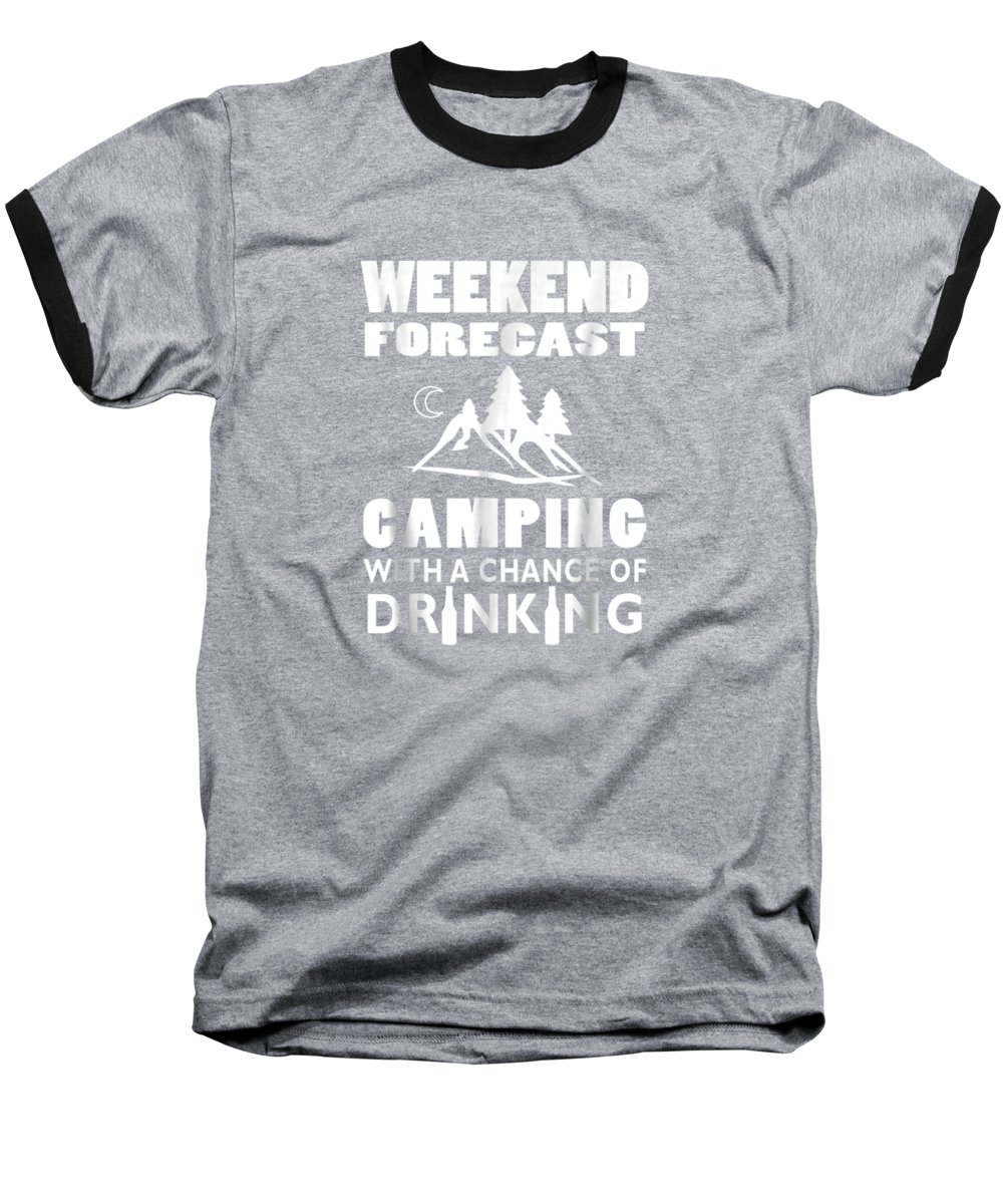 men's Novelty T-shirts Baseball T-Shirt featuring the digital art Weekend Forecast Camping With A Chance Of Drinking T-shirt by Unique Tees