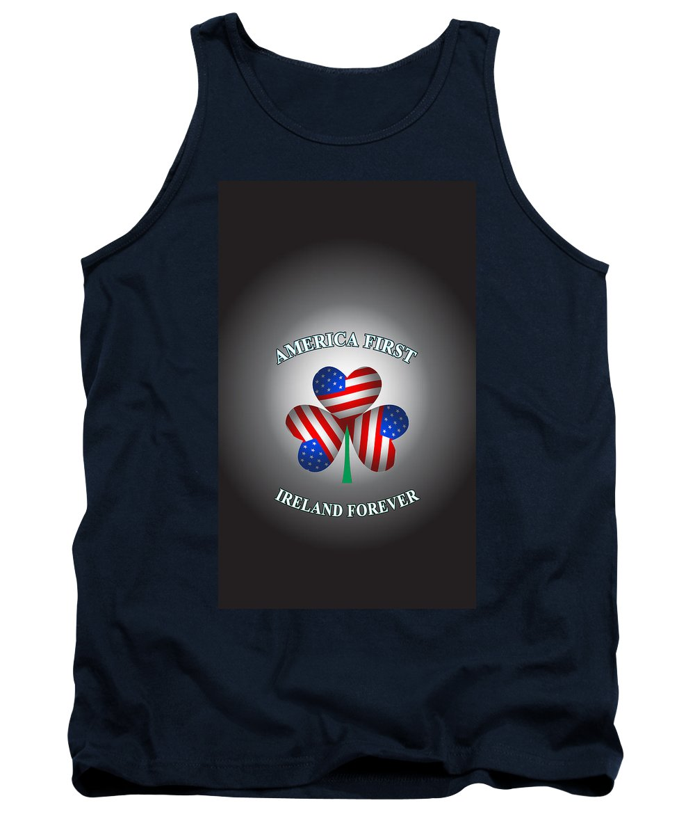 Ireland Tank Top featuring the digital art America First Ireland Forever by Ireland Calling