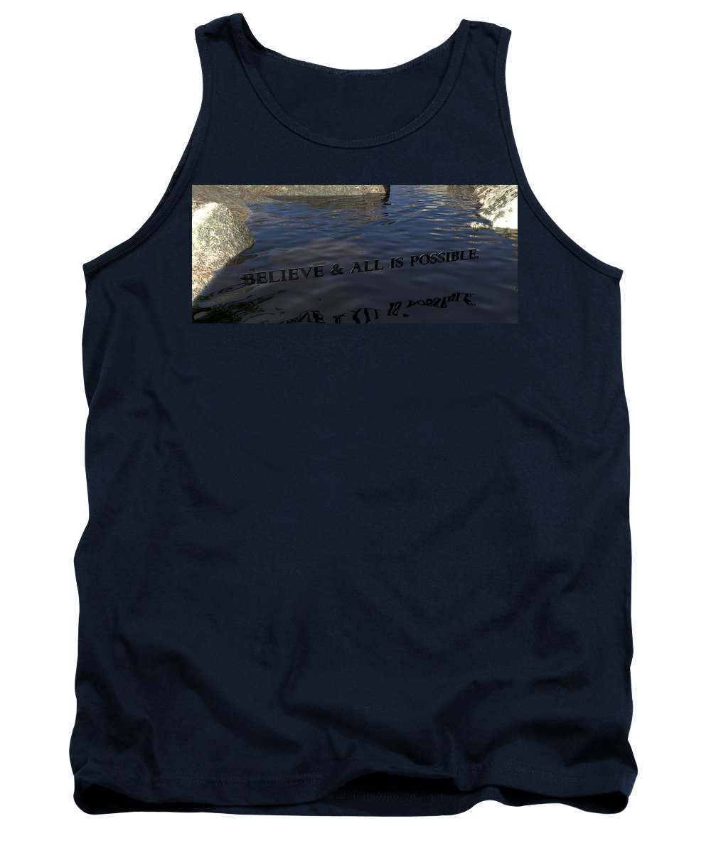 Believe Tank Top featuring the digital art Believe And All Is Possible by James Barnes