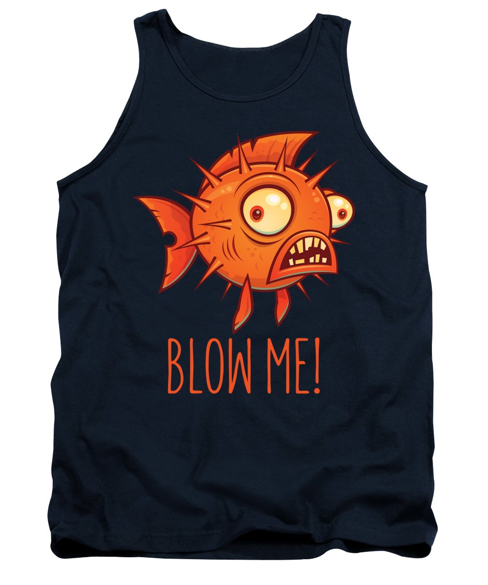 Pufferfish Tank Top featuring the digital art Porcupine Blowfish Cartoon - Blow Me by John Schwegel