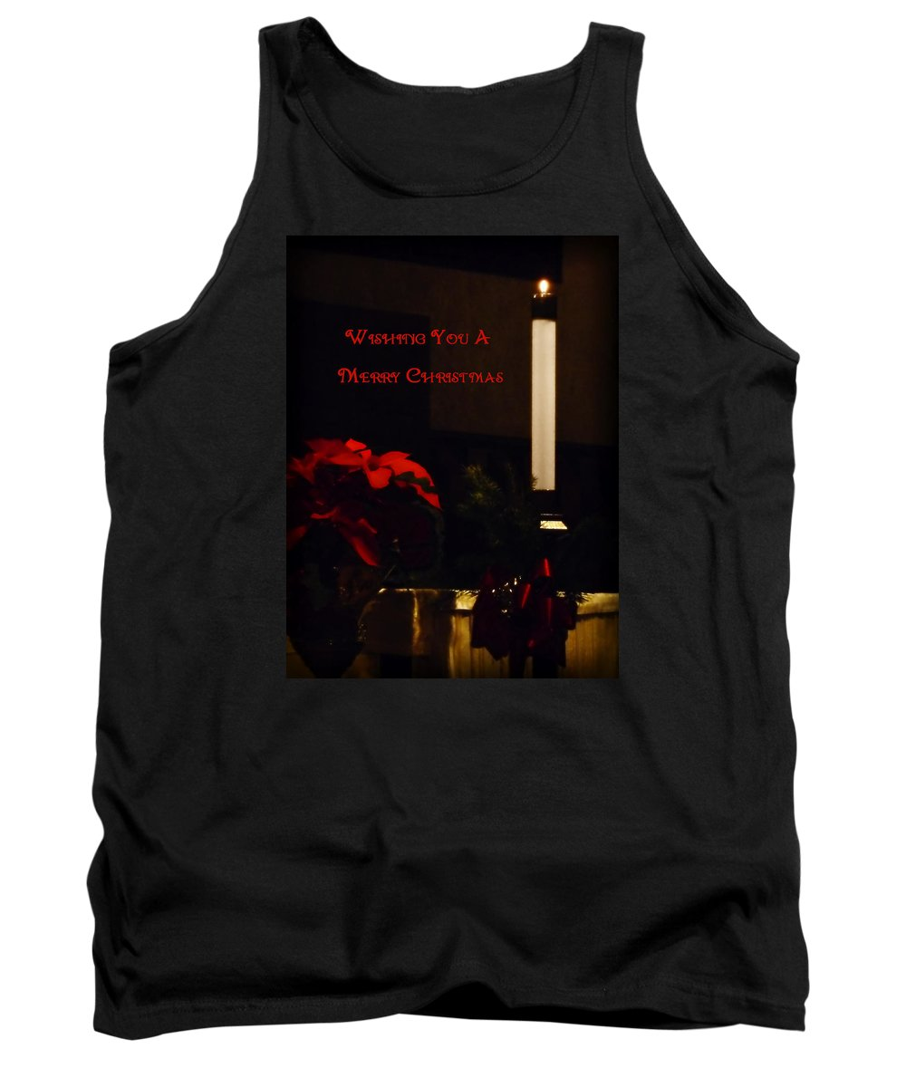 Merry Christmas Tank Top featuring the photograph Wishing You A Merry Christmas by Lucinda Walter
