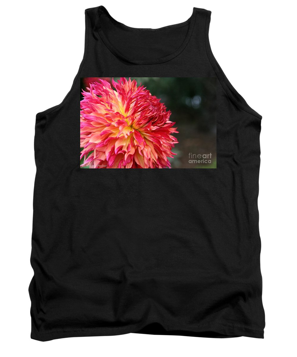 Flower Tank Top featuring the photograph Dahlia Folly by Susan Herber