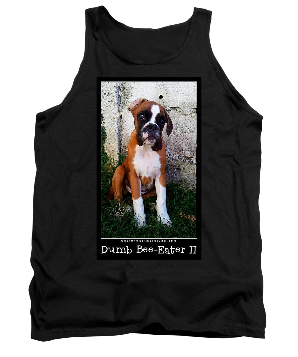 Boxer Puppy Tank Top featuring the photograph Dumb Bee Eater Boxer II by Weston Westmoreland