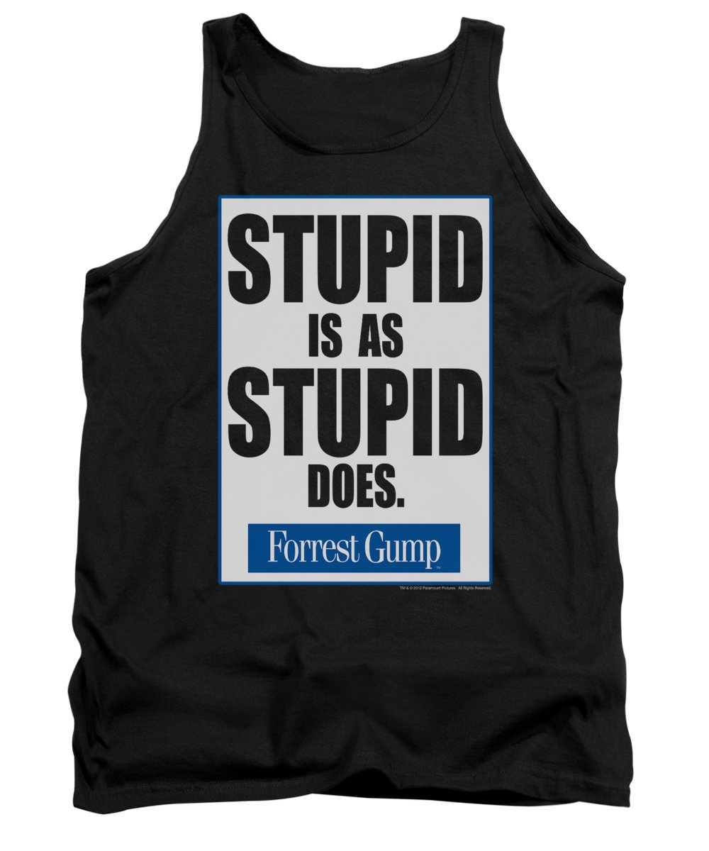 Forrest Gump Tank Top featuring the digital art Forrest Gump - Stupid Is by Brand A