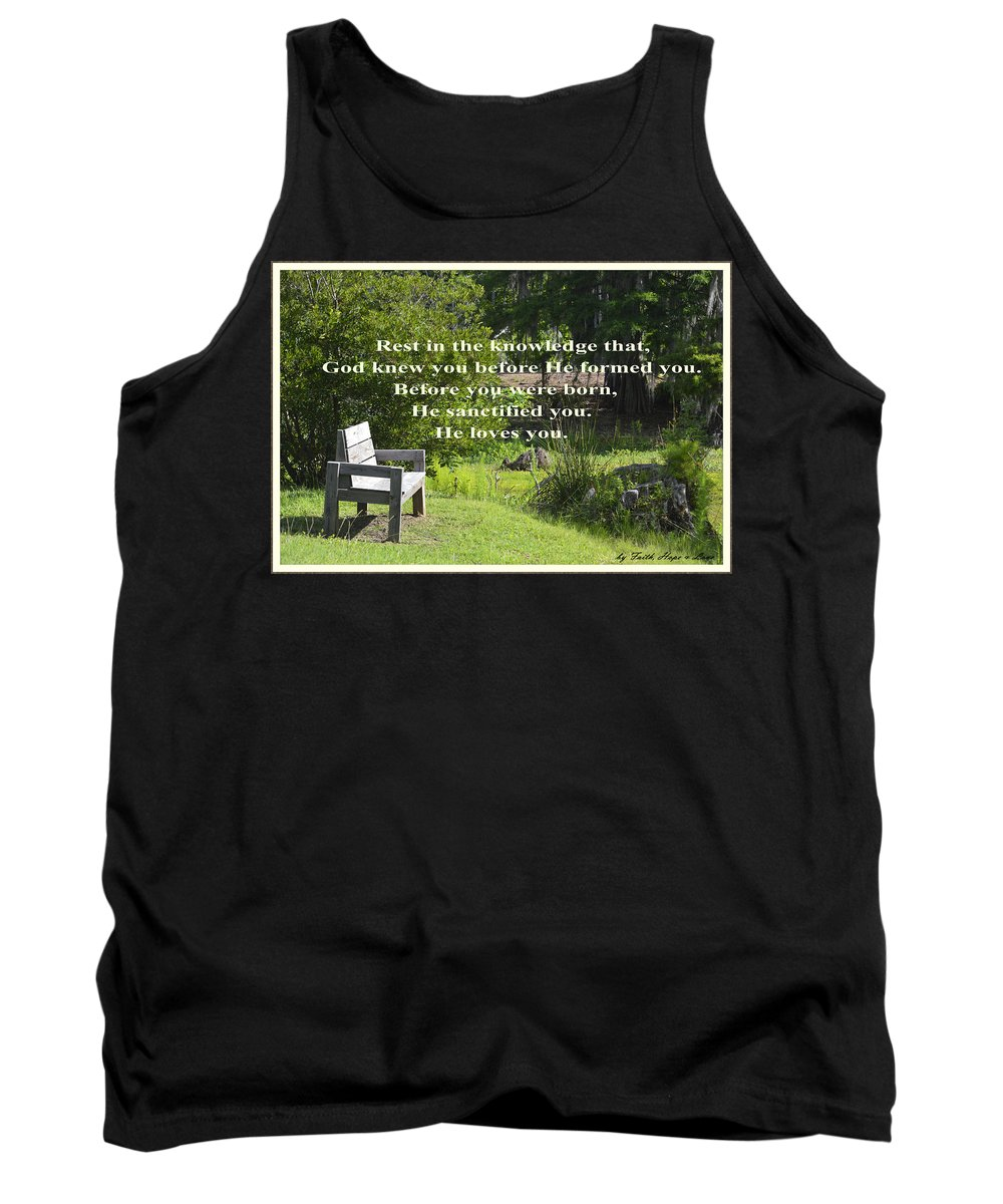 Rest Tank Top featuring the photograph He Sanctified You by Leticia Latocki