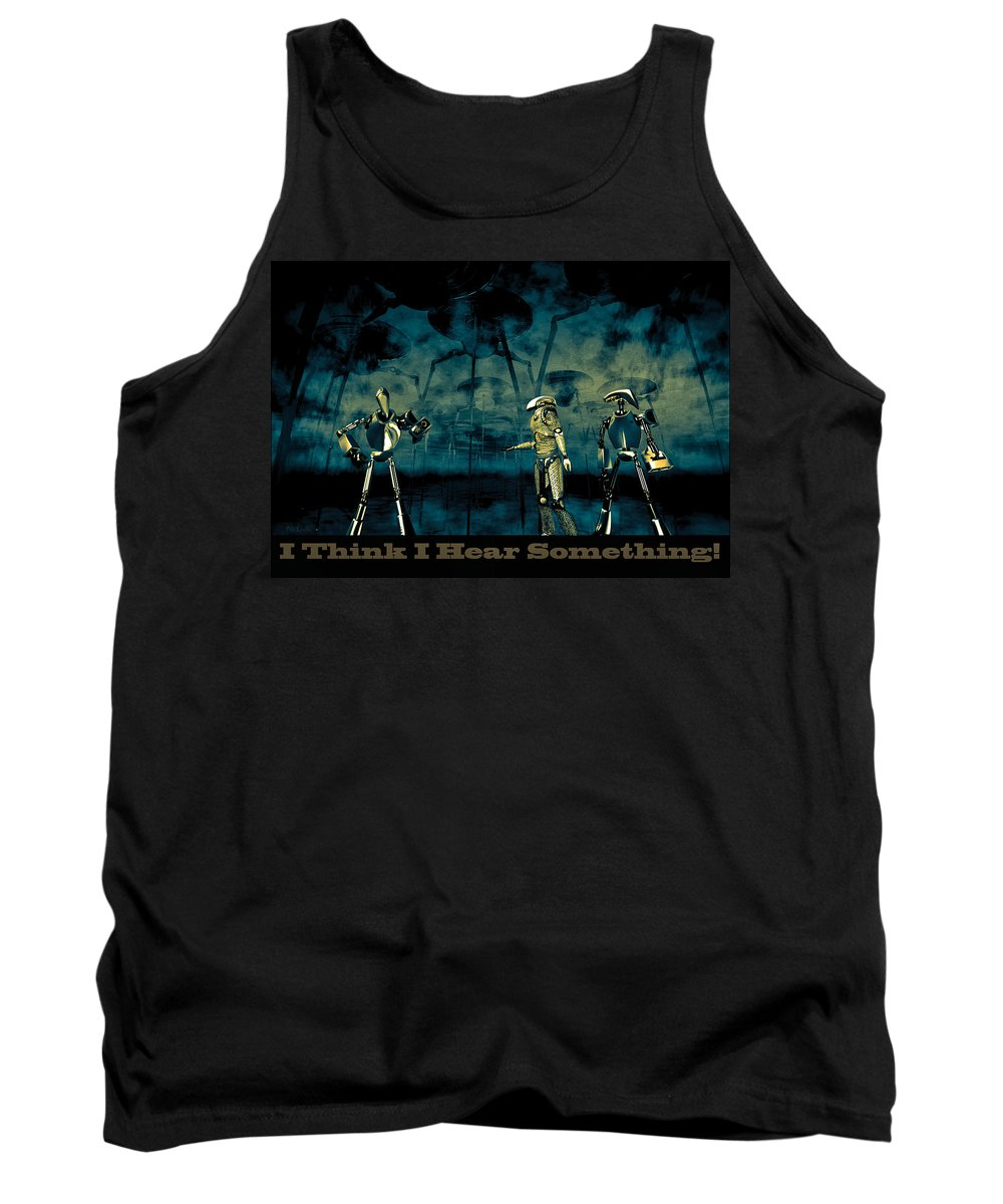 Android Tank Top featuring the digital art I Think I Hear Something by Bob Orsillo