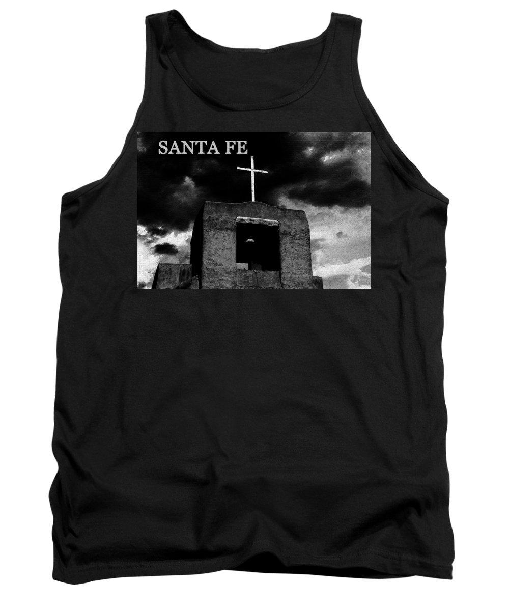 Santa Fe New Mexico Tank Top featuring the photograph Old Santa Fe by David Lee Thompson