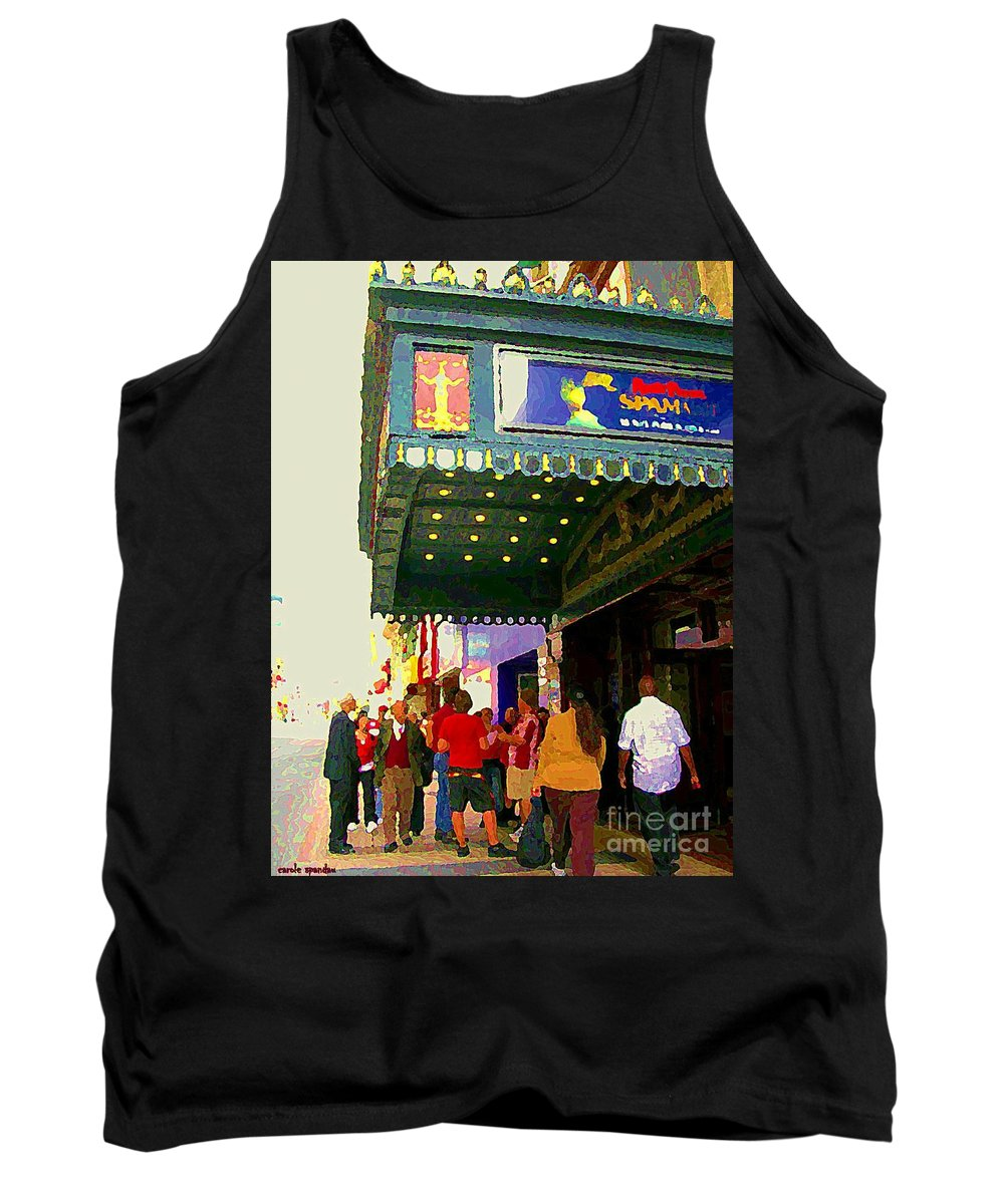 Toronto Tank Top featuring the painting Showtime Toronto's Broadway Monty Python Spamalot Theatre District The Plays The Thing City Scenes by Carole Spandau