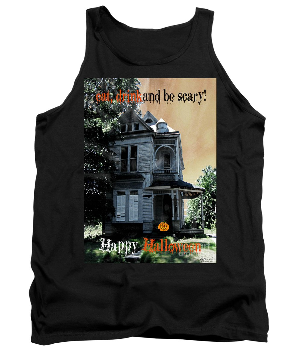 Victorian House Tank Top featuring the digital art Eat Drink And Be Scary by Lizi Beard-Ward