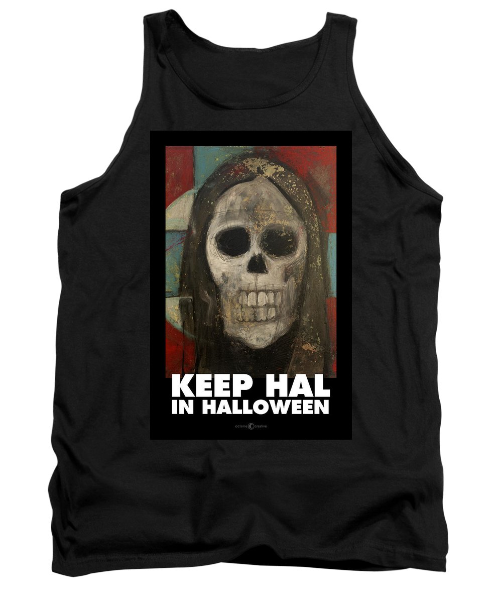 Halloween Tank Top featuring the painting Keep Hal In Halloween by Tim Nyberg