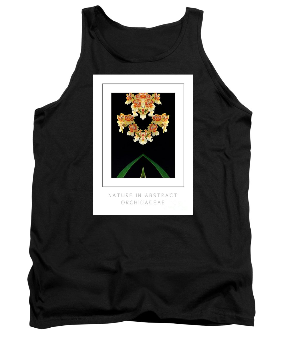 Tank Top featuring the photograph Nature In Abstract Orchidaceae by Mike Nellums